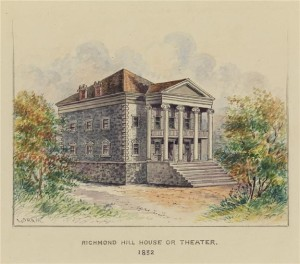 Richmond Hill House or Theater.