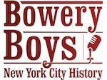 Bowery Boys History