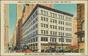 Arnold Constable & Co., Fifth Avenue at 40th Street, New York City, New York's Oldest Department Store -- Founded 1825.